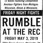 RUMBLE AT THE REC MAY 3, 2019